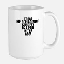 Total Hip Replacement Surgery Large Mug