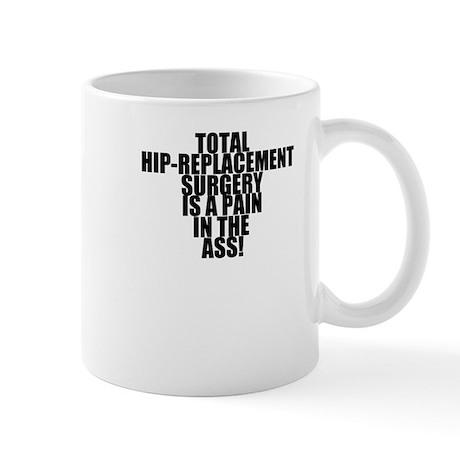 Total Hip Replacement Surgery Mug