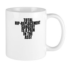 Total Hip Replacement Surgery Mug