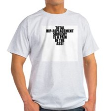 Total Hip Replacement Surgery T-Shirt