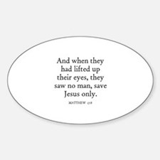 MATTHEW 17:8 Oval Decal