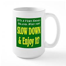 It's A Small Island -- Enjoy Mug