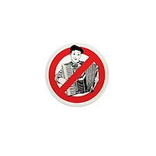SAY NO TO MIMES Mini Button