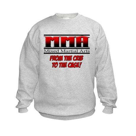MMA - From the Crib to the Ca Kids Sweatshirt