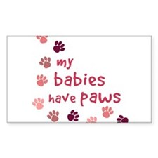 My Babies have Paws Rectangle Decal