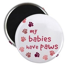 """My Babies have Paws 2.25"""" Magnet (10 pack)"""