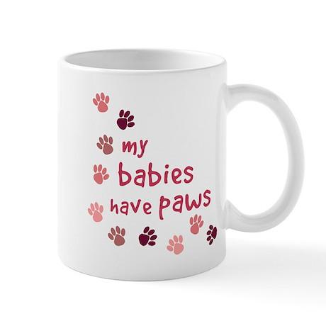 My Babies have Paws Mug