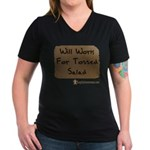 Will Work For Tossed Salad Women's V-Neck Dark T-S