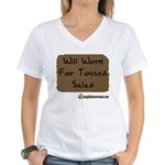 Will Work For Tossed Salad Women's V-Neck T-Shirt