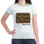 Will Work For Tossed Salad Jr. Ringer T-Shirt