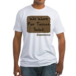 Will Work For Tossed Salad Fitted T-Shirt