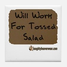 Will Work For Tossed Salad Tile Coaster