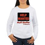 Help Wanted: Muff Stuffer Women's Long Sleeve T-Sh
