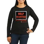 Help Wanted: Muff Stuffer Women's Long Sleeve Dark