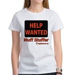 Help Wanted: Muff Stuffer Women's T-Shirt