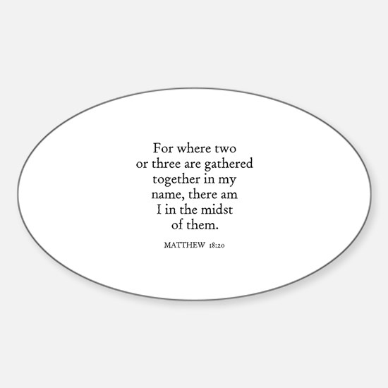 MATTHEW 18:20 Oval Decal