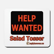 Wanted: Salad Tosser Mousepad
