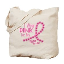 I Wear Pink For My Sister-In-Law 26 Tote Bag