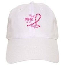 I Wear Pink For My Sister-In-Law 26 Baseball Cap