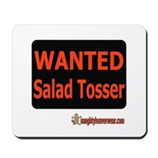 Wanted Salad Tosser Mousepad