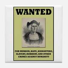 Columbus Wanted Poster Tile Coaster