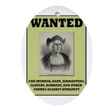 Columbus Wanted Poster Oval Ornament
