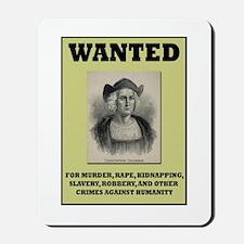 Columbus Wanted Poster Mousepad