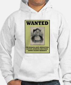 Columbus Wanted Poster Hoodie