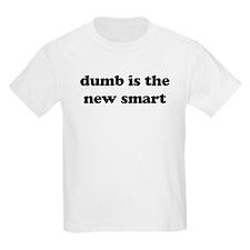 dumb is the new smart Kids T-Shirt