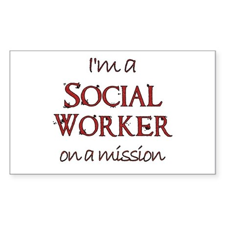 Social Worker on a Mission Rectangle Sticker
