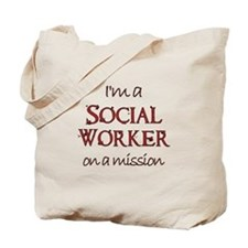 Social Worker on a Mission Tote Bag