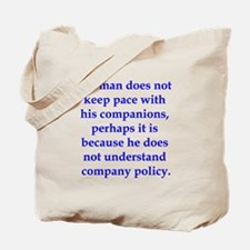 If Thoreau worked in manageme Tote Bag