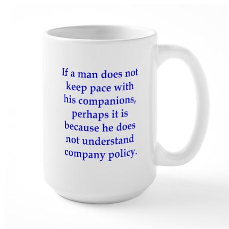 If Thoreau worked in manageme Large Mug