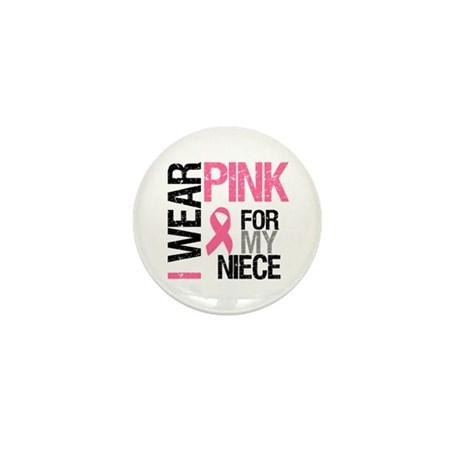 I Wear Pink (Niece) Mini Button