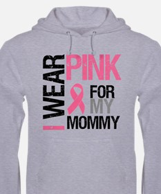 I Wear Pink (Mommy) Jumper Hoody