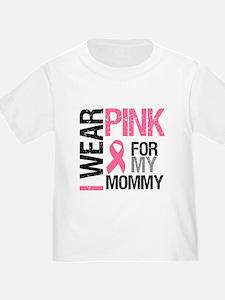 I Wear Pink (Mommy) T