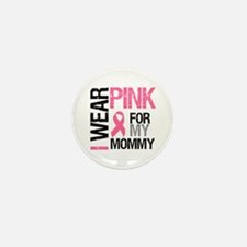 I Wear Pink (Mommy) Mini Button (10 pack)
