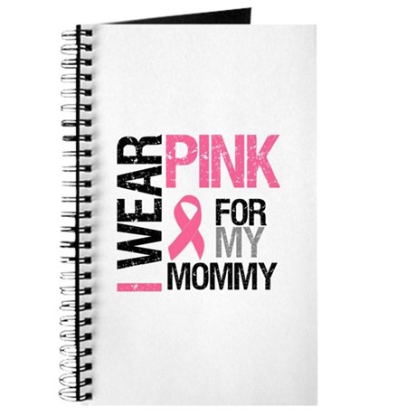I Wear Pink (Mommy) Journal