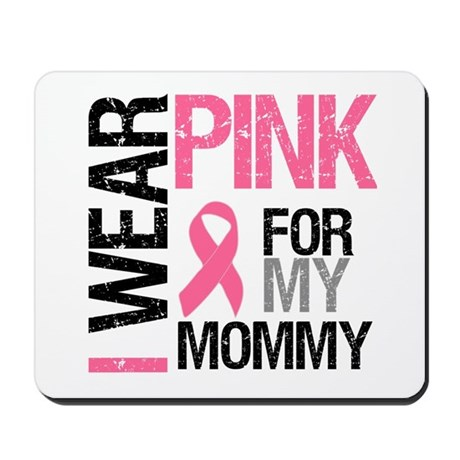 I Wear Pink (Mommy) Mousepad
