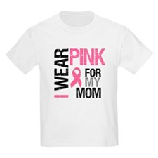 I Wear Pink (Mom) T-Shirt