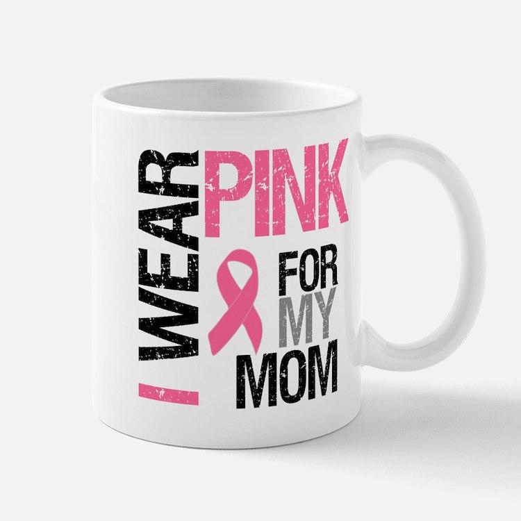 I Wear Pink (Mom) Mug