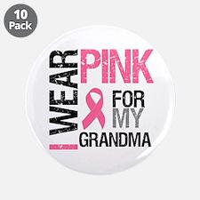 "I Wear Pink (Grandma) 3.5"" Button (10 pack)"