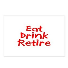 Eat, Drink, Retire Postcards (Package of 8)