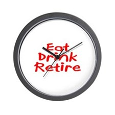 Eat, Drink, Retire Wall Clock