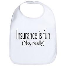 Insurance Is Fun (No, Really) Bib
