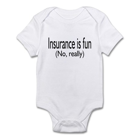 Insurance Is Fun (No, Really) Infant Bodysuit