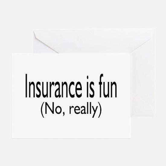 Insurance Is Fun (No, Really) Greeting Card