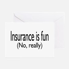 Insurance Is Fun (No, Really) Greeting Cards (Pk o