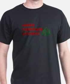 Merry Christmas Bitches! T-Shirt