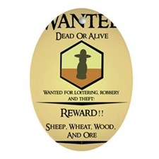 Catan Wanted Poster Oval Ornament